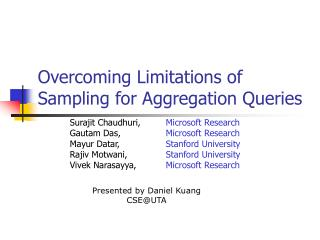 overcoming limitations of sampling for aggregation queries