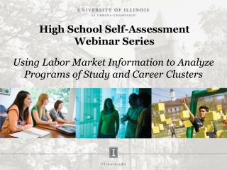 High School Self-Assessment Webinar  Series
