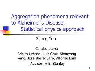 aggregation phenomena relevant to alzheimer s disease:   statistical physics approach