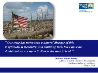 Governor Robert Bentley Address to a joint session of the  Alabama Legislature Alabama Legislature   May 3, 2011
