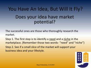 You Have An Idea, But Will It Fly?