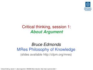 Critical thinking, session 1:  About Argument