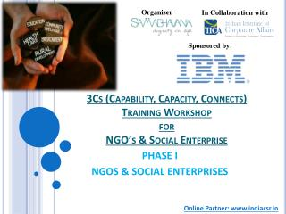 3Cs (Capability, Capacity, Connects)  Training Workshop for  NGO ' s & Social Enterprise