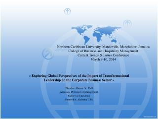 « Exploring Global Perspectives of the Impact of Transformational Leadership on the  Corporate  Business Sector » Theod