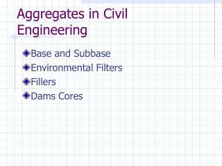 aggregates in civil engineering