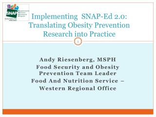 Implementing  SNAP-Ed 2.0: Translating Obesity Prevention Research into Practice