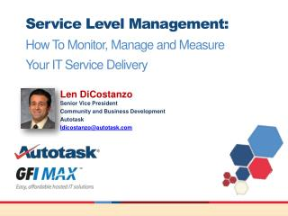 Service Level Management: How To Monitor, Manage and Measure  Your IT Service Delivery