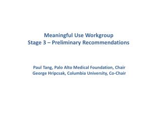 Meaningful Use Workgroup  Stage 3 � Preliminary Recommendations