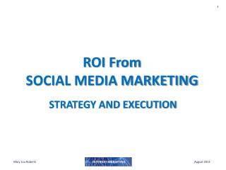 ROI From  SOCIAL MEDIA MARKETING