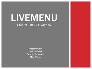 Livemenu A DIGITAL MENU PLATFORM
