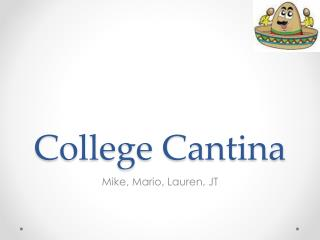 College Cantina