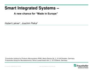 "Smart Integrated Systems – A new chance for ""Made in Europe"""