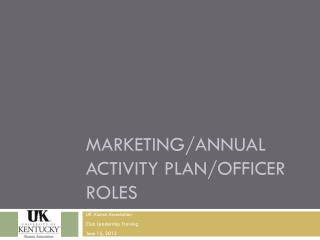 Marketing/Annual Activity Plan/Officer Roles