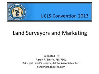 Land Surveyors and Marketing