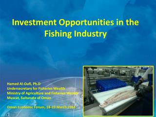 Investment  Opportunities  in the  Fishing Industry