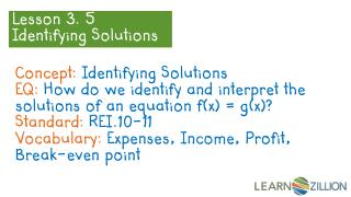 Lesson 3. 5  Identifying Solutions