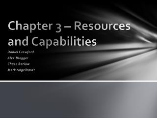 Chapter 3 – Resources and Capabilities