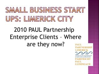 Small Business Start Ups: Limerick City