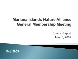 Mariana Islands Nature Alliance General Membership Meeting