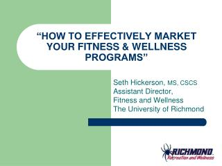 �HOW TO EFFECTIVELY MARKET YOUR FITNESS & WELLNESS PROGRAMS�