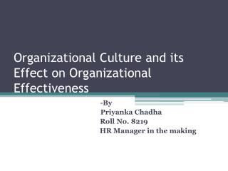 Organizational Culture and its Effect on Organizational Effectiveness