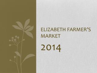 Elizabeth Farmer's Market