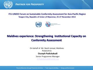 Maldives experience: Strengthening  Institutional Capacity on Conformity Assessment