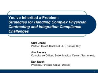 You've Inherited a Problem:  Strategies for Handling Complex Physician Contracting and Integration Compliance Challenge