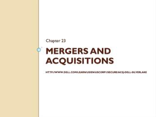 mergers and acquisitions http://www.dell.com/Learn/us/en/uscorp1/secure/acq-dell-silverlake