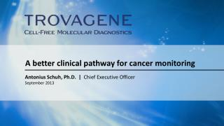 A better clinical pathway for cancer monitoring