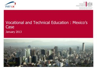 Vocational and Technical Education : Mexico's Case