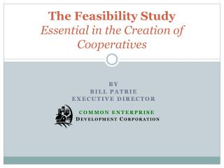 The Feasibility Study Essential in the Creation of Cooperatives