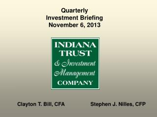 Quarterly Investment Briefing November 6, 2013