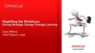 Reskilling  the Workforce Driving Strategic Change Through Learning