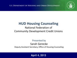HUD Housing Counseling National Federation of  Community  Development Credit Unions