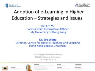Adoption of e-Learning in Higher Education – Strategies and Issues