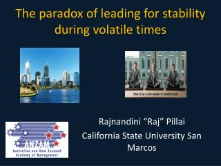 The paradox of leading for stability during volatile times