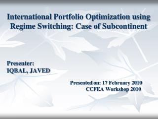 International  Portfolio Optimization using Regime Switching: Case of Subcontinent