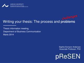 Writing  your thesis : The  process  and  problems