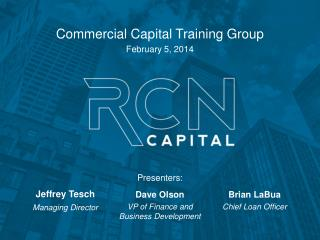 Commercial Capital Training Group  February 5, 2014