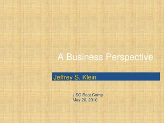 A  Business Perspective