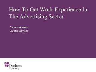 How To Get Work Experience In The Advertising Sector