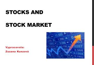 Stocks and STOCK MARKET
