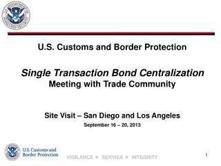 Site Visit – San Diego and Los Angeles September 16 – 20, 2013