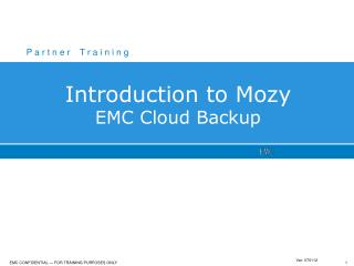 Introduction to Mozy EMC Cloud Backup