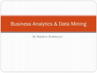 Business Analytics & Data Mining