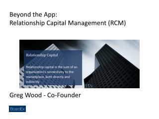 Beyond the App: Relationship  Capital Management (RCM)