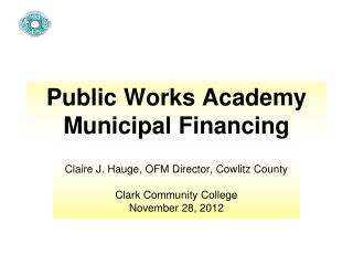 Public Works Academy Municipal Financing