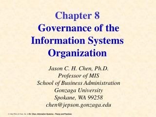 Chapter 8 Governance of the Information Systems Organization