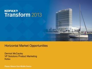 Dermot McCauley VP Solutions Product Marketing Kofax